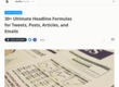 30+ Ultimate Headline Formulas for Tweets, Posts, and Emails
